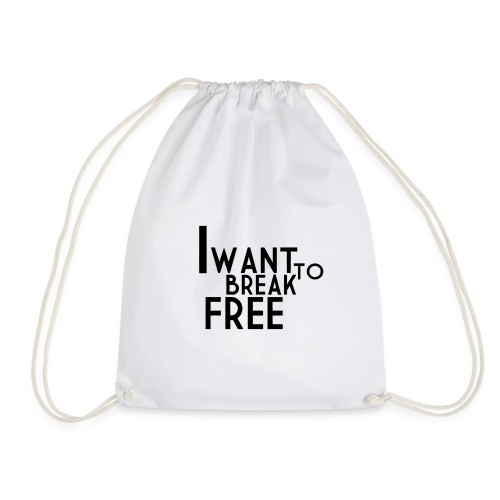 I WANT TO BREAK FREE - Mochila saco