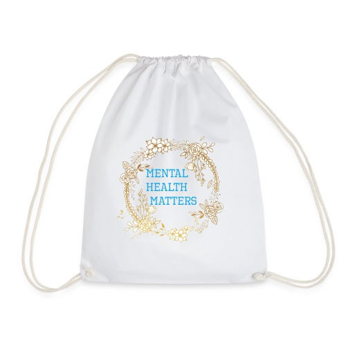 Mental Health Matters - Drawstring Bag