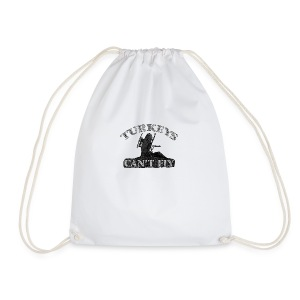 Turkeys Can't Fly! - Drawstring Bag