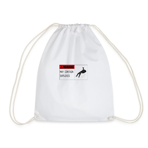 WARNING : MAY CONTAIN SUPLEXES - Drawstring Bag