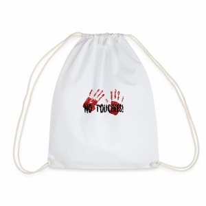 No Touchies 2 Bloody Hands Behind Black Text - Drawstring Bag