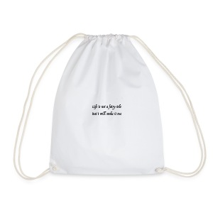 life is not a fairy tale - Drawstring Bag
