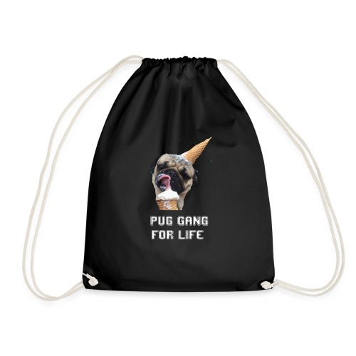Pug Gang For Life. - Drawstring Bag