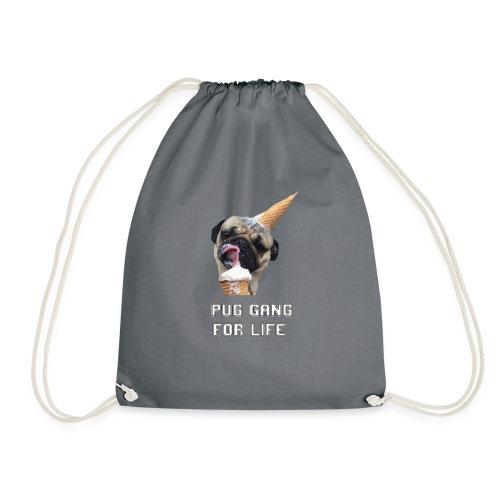 Pug Gang For Life. - Drawstring Bag