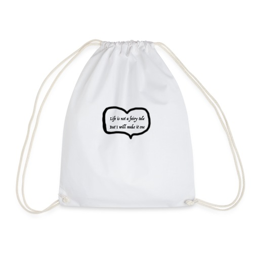 life is not a fairy tale with heart - Drawstring Bag