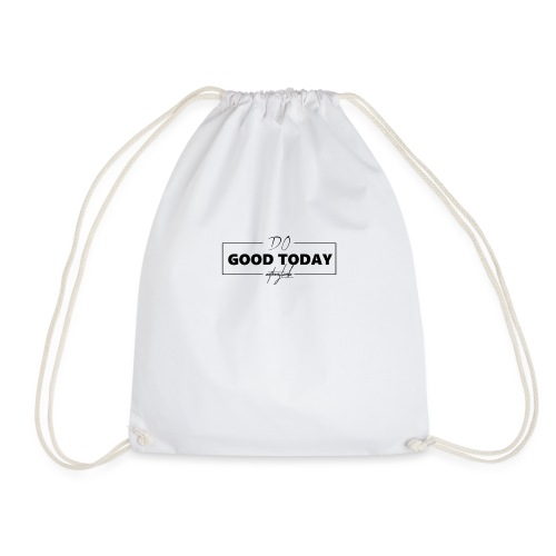 Do Good Today - Drawstring Bag