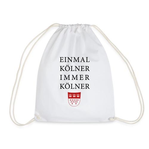 Einmal Kölner, immer Kölner - Turnbeutel