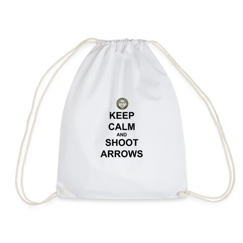 Keep Calm And Shoot Arrows - Svart Text - Gymnastikpåse