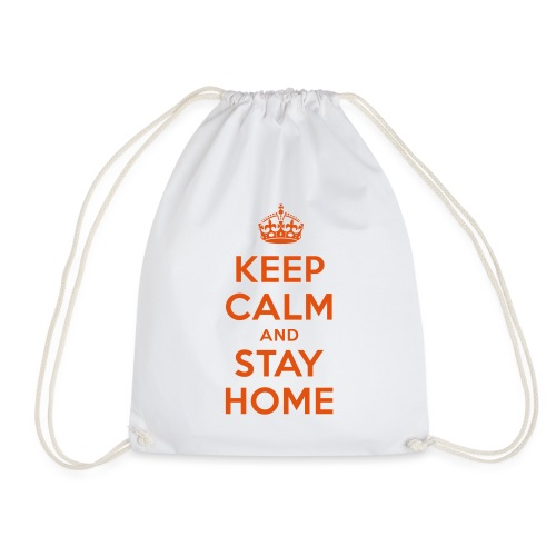 KEEP CALM and STAY HOME - Turnbeutel