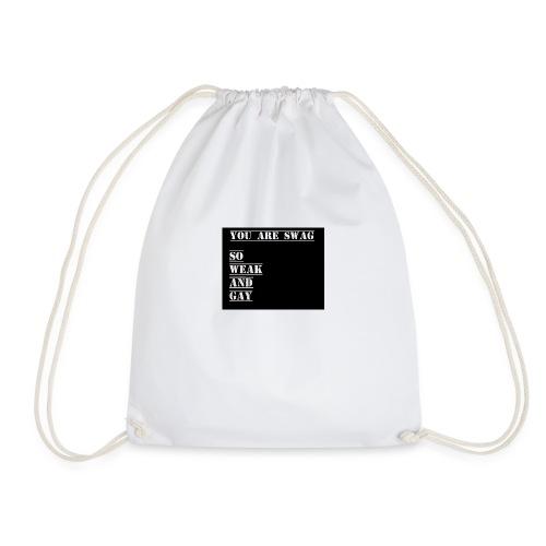 So weak and gay shirt - Drawstring Bag
