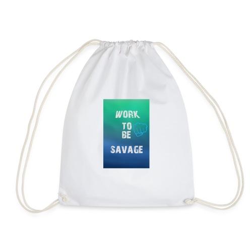 Work To Be Savage - Gymnastikpåse