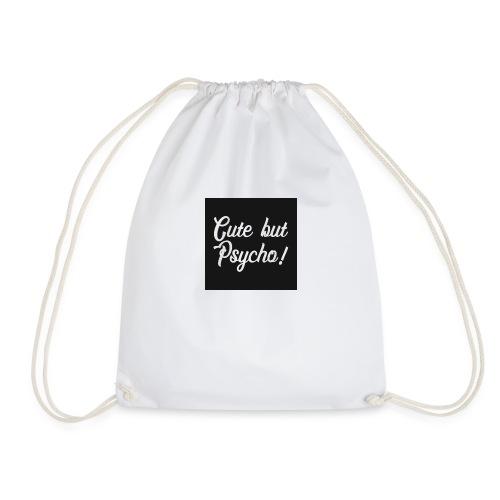 Cute but Psycho - Drawstring Bag