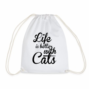 LIFE IS BETTER WITH CATS - Katzen Shirt Motiv - Turnbeutel