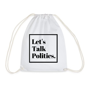 Let's Talk Politics - Drawstring Bag