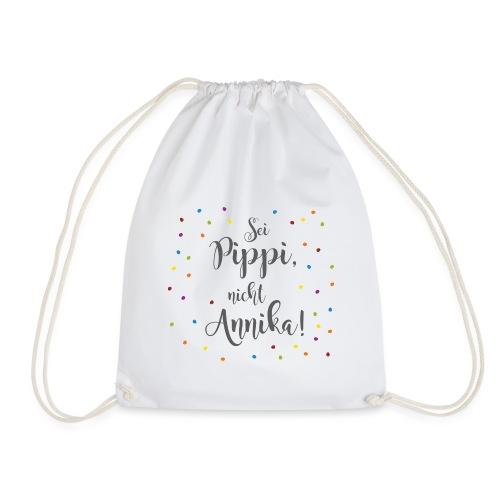Sei Pippi, nicht Annika! (konfetti) - Turnbeutel