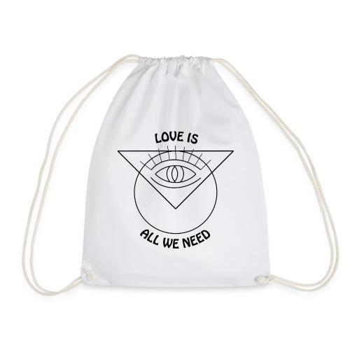 LOVE IS ALL WE NEED - Turnbeutel