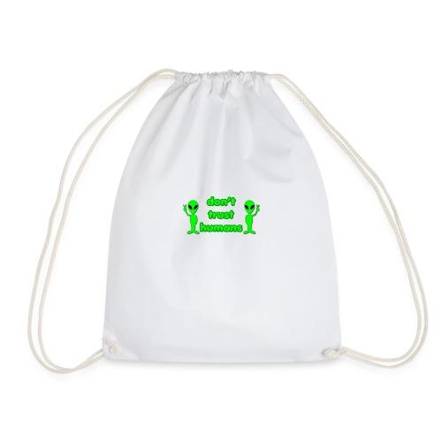 Don't Trust Humans - Drawstring Bag