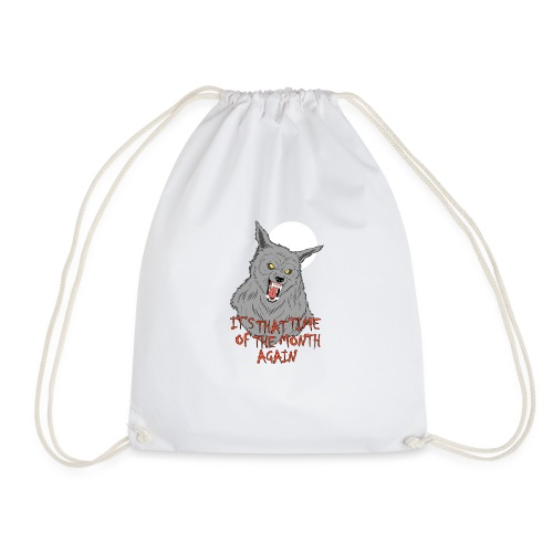 That Time of the Month - Drawstring Bag