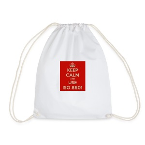 keep calm and use iso 8601 - Gymbag