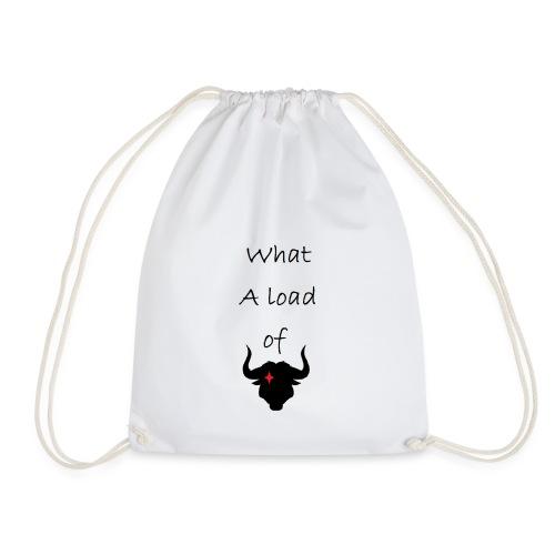 What a load of Bull - Drawstring Bag