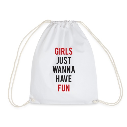Girls just wanna have fun - Sacca sportiva