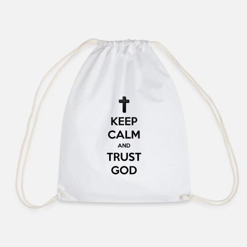 Keep Calm and Trust God (Vertrouw op God) - Gymtas
