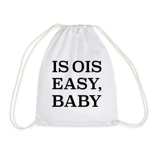is ois easy, baby - Turnbeutel