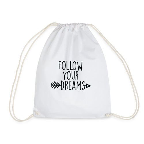 SuperDreamsShirt, Follow Your Dreas - Mochila saco