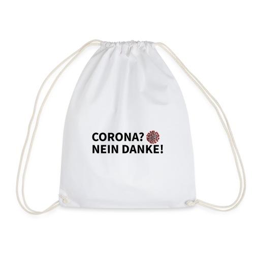 Corona? Nein Danke! - Drawstring Bag