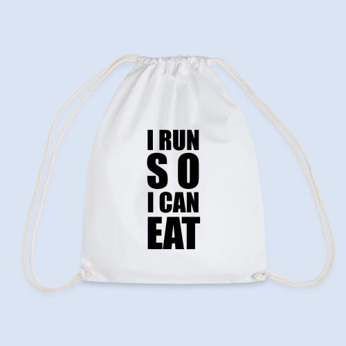 I RUN SO I CAN EAT - Turnbeutel