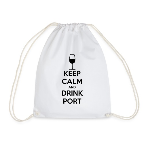 Keep Calm and Drink Port - Drawstring Bag