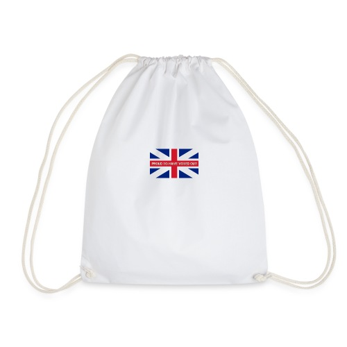 Proud To have Voted Out - Drawstring Bag