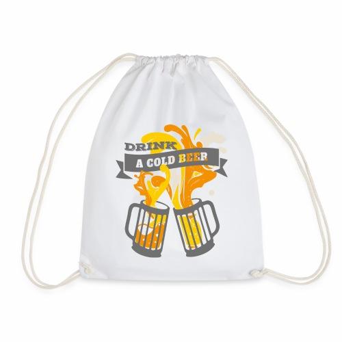 Drink a Cold Beer - Oktoberfest Volksfest Design - Turnbeutel