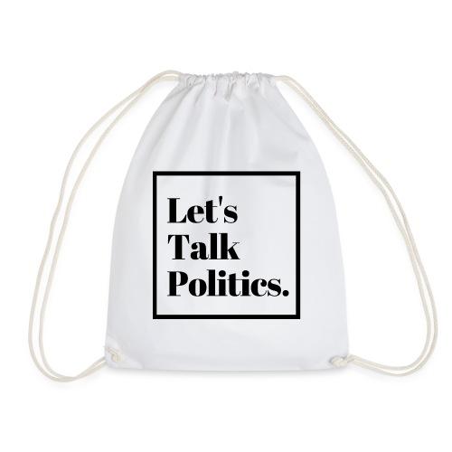 Let's Talk Politics - Drawstring Bag