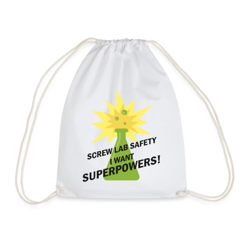 I WANT SUPERPOWERS! 🧪 - Drawstring Bag