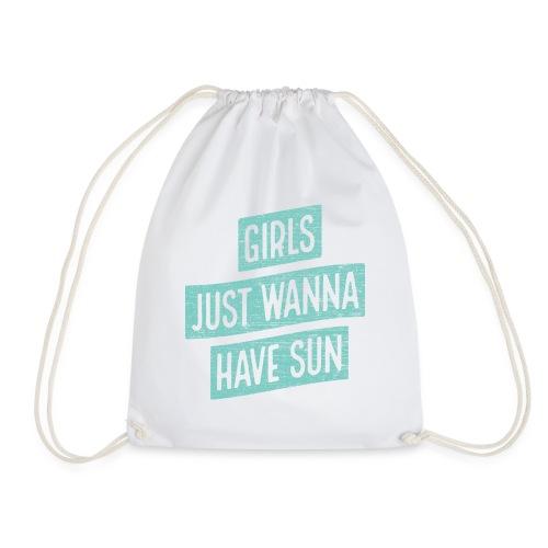 Girls just wanna have sun – Geschenkidee für Sie - Turnbeutel