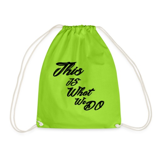 this is what we do bmx mountain bike skater tshirt - Drawstring Bag