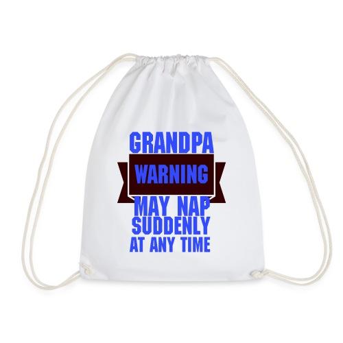 Grandpa warning may nap suddenly at any time Funny - Sac de sport léger