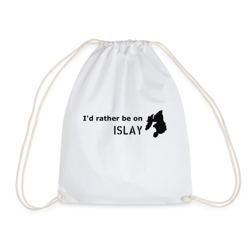 Rather be on Islay - Drawstring Bag