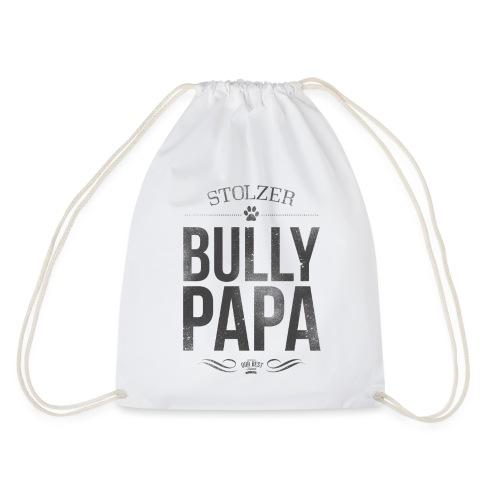 Stolzer Bullypapa - Turnbeutel