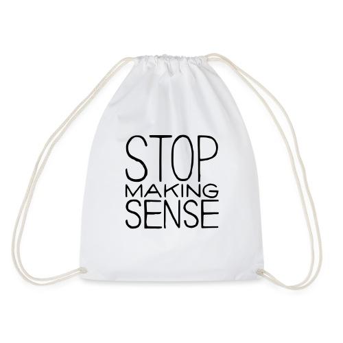 Stop Making Sense - Drawstring Bag