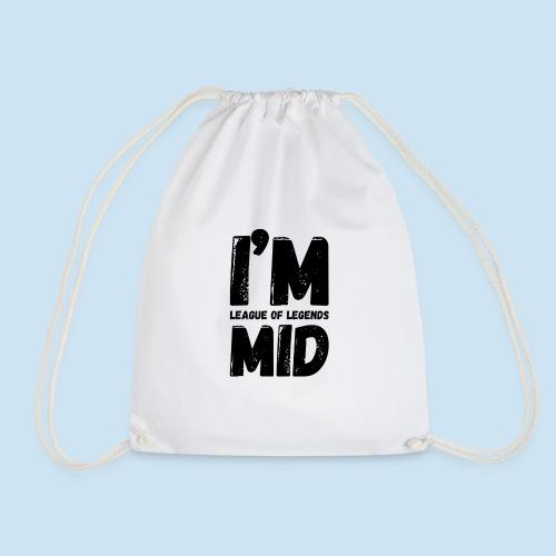 I'm Mid main - Gymbag
