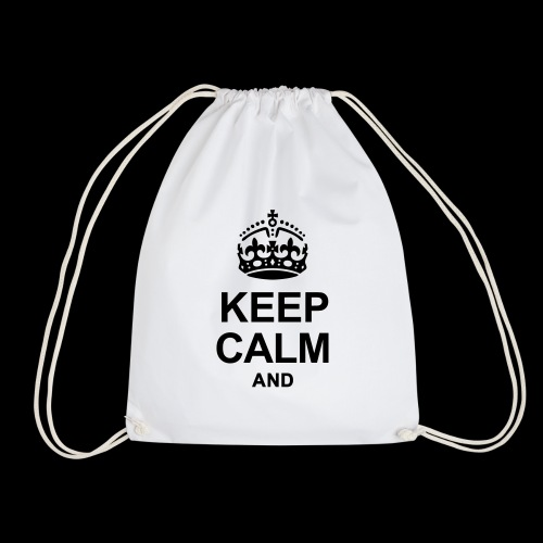 Keep Calm and write your text - Drawstring Bag