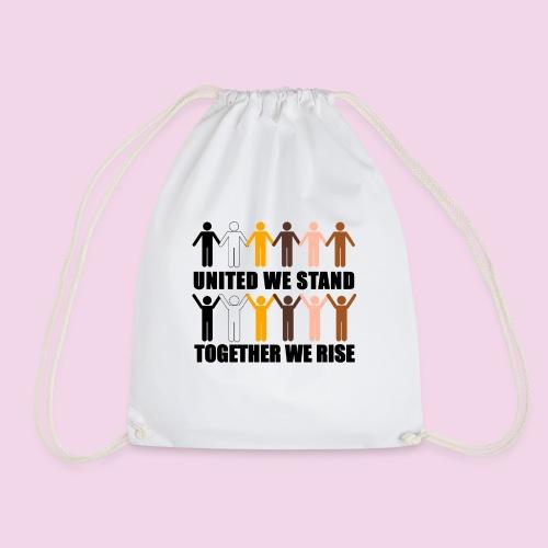 United We Stand. Together We Rise! - Drawstring Bag