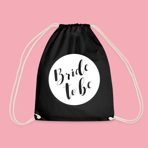 Bride to be - Brautshirt - Turnbeutel