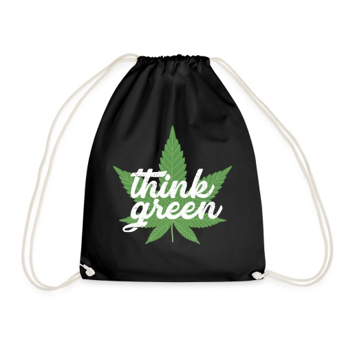 Think Green - smoking weed, cannabis, marijuana - Drawstring Bag