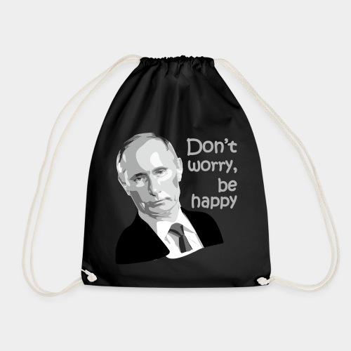 GHB Putin no worry be happy 190320181 - Turnbeutel