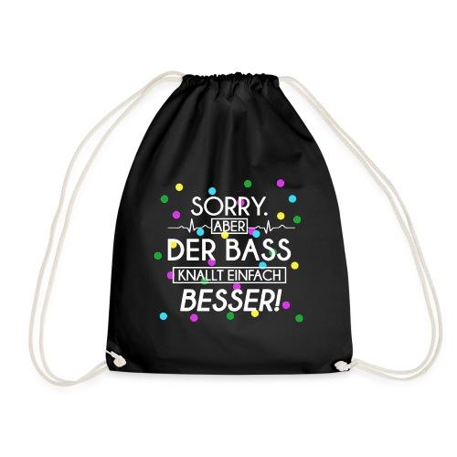 Der Bass Knallt Besser png - Turnbeutel