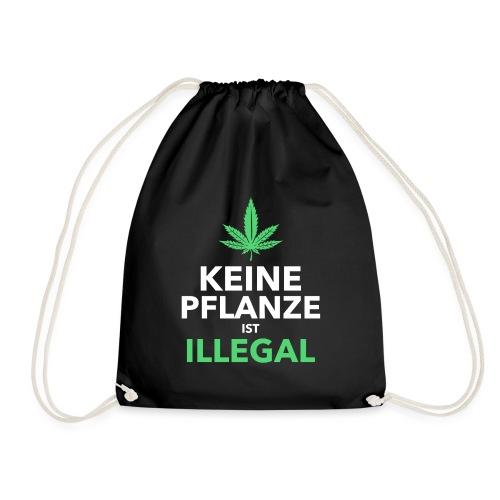 Keine Pflanze Ist Illegal - Turnbeutel
