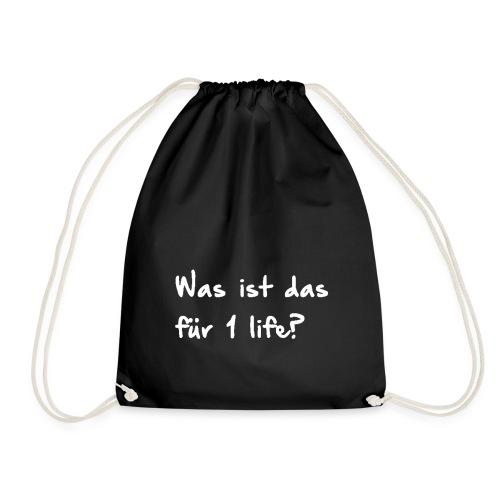 Was ist das für 1 life? - Kaffeetasse - Turnbeutel